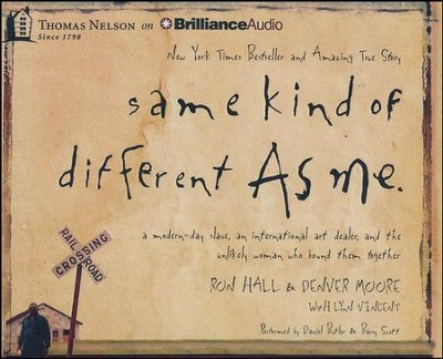 Same Kind of Different As Me, Abridged Audio CD   -     By: Ron Hall, Denver Moore