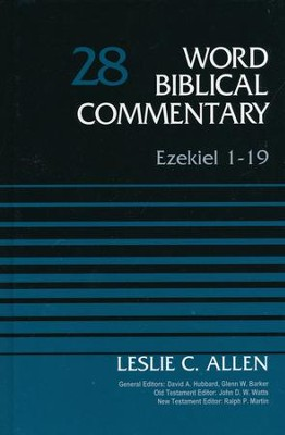 Ezekiel 1-19: Word Biblical Commentary, Volume 28 (Revised) [WBC]   -     By: Leslie C. Allen