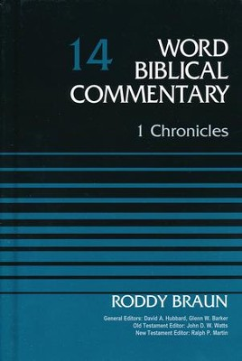 1 Chronicles: Word Biblical Commentary, Volume 14 [WBC]   -     By: Roddy Bruan