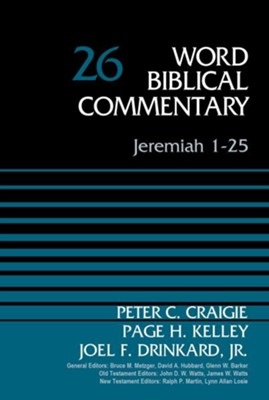 Jeremiah 1-25: Word Biblical Commentary, Volume 26 (2016 Edition) [WBC]   -     By: Zondervan