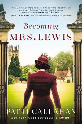 Becoming Mrs. Lewis  -     By: Patti Callahan