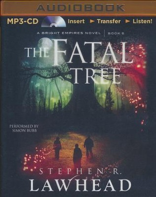 #5: The Fatal Tree - unabridged audiobook on MP3-CD  -     Narrated By: Simon Bubb     By: Stephen R. Lawhead