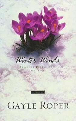 Winter Winds, Seaside Seasons #4   -     By: Gayle Roper