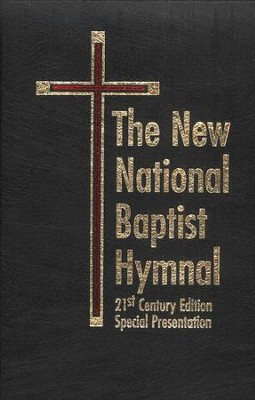 The New National Baptist Hymnal 21st Century Edition Black Leather Special Presentation  -