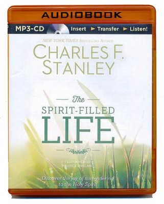 The Spirit-Filled Life : Discover the Joy of Surrendering to the Holy Spirit - unabridged audiobook on MP-3 CD  -     Narrated By: Maurice England     By: Charles F. Stanley