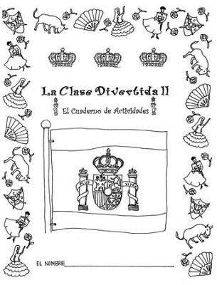 La Clase Divertida, Extra Student Kit, Level 2 (with CD)   -     By: Dale Gamache