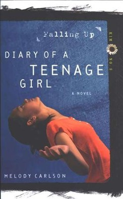 Diary of a Teenage Girl Series, Kim #3: Falling Up   -     By: Melody Carlson