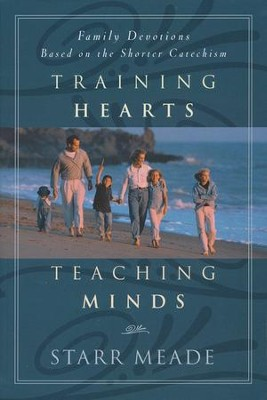 Training Hearts, Teaching Minds   -     By: Starr Meade