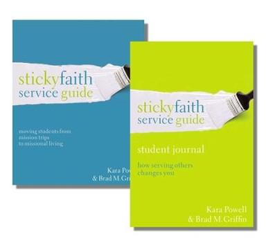 Sticky Faith: Moving Students from Mission Trips to Missional Living, Service Guide & Student Study Journal  -     By: Kara E. Powell, Brad M. Griffin