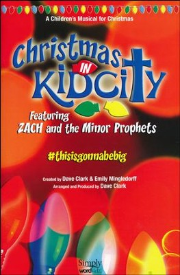 Christmas In KidCity, Choral Book   -     By: Dave Clark, Emily Mingledorff