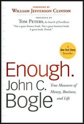 Enough.: True Measures of Money, Business, and Life  -     By: John C. Bogle