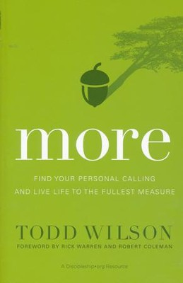 More: Find Your Personal Calling and Live Life to the Fullest Measure  -     By: Todd Wilson