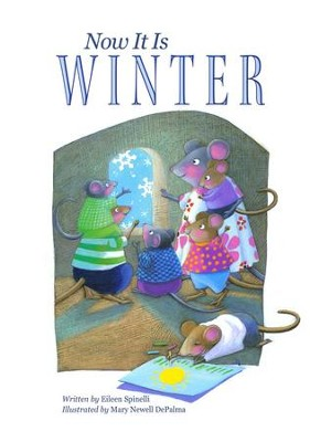 Now It Is Winter  -     By: Eileen Spinelli