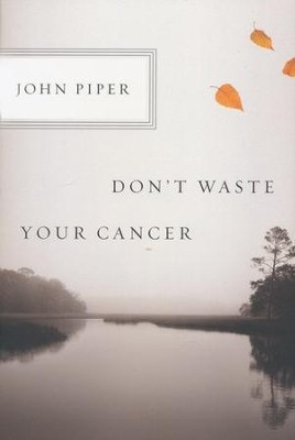 Don't Waste Your Cancer (10-pack)  -