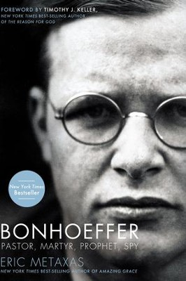 Bonhoeffer: Pastor, Martyr, Prophet, Spy  - Slightly Imperfect  -     By: Eric Metaxas