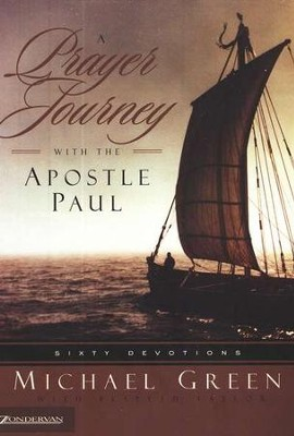 Prayer Journey with the Apostle Paul   -     By: Michael Green, Elspeth Taylor
