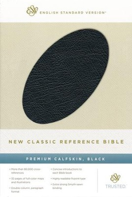 ESV New Classic Reference Bible, Premium Calfskin, Black  -