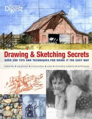 Drawing & Sketching Secrets: 200 Tips and Techniques for Drawing the Easy Way  -     By: Donna Krizek