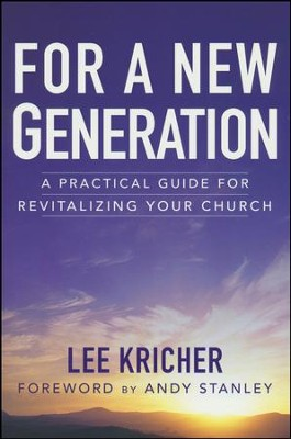 For a New Generation   -     By: Lee Kricher