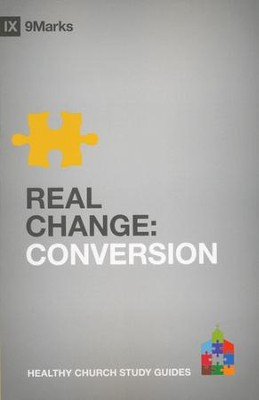 Real Change: Conversion  -     By: Bobby Jamieson