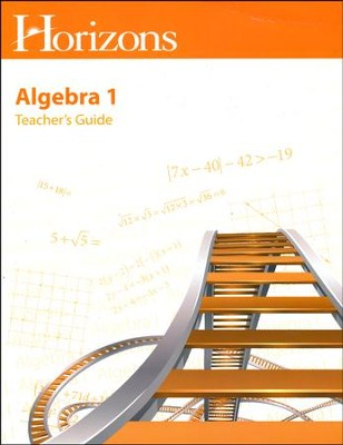 Horizons Math Grade 8 Algebra Teacher's Guide   -
