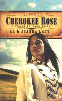 Cherokee Rose   -     By: Al Lacy, JoAnna Lacy