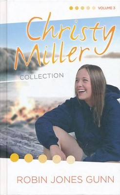 Christy Miller Series: 3-in-1 Collection, Volume 3   -     By: Robin Jones Gunn