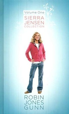 Sierra Jensen Series: 3-in-1 Collection, Volume 1   -     By: Robin Jones Gunn