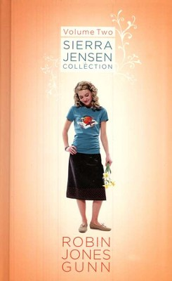 Sierra Jensen Series: 3-in-1 Collection, Volume 2   -     By: Robin Jones Gunn