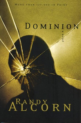 Dominion (slightly imperfect)   -     By: Randy Alcorn