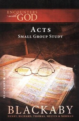 Encounters With God: Acts  -     By: Henry T. Blackaby