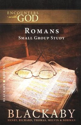 Encounters With God: Romans  -     By: Henry T. Blackaby