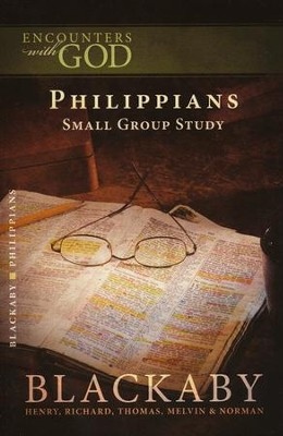 Encounters with God: Philippians  -     By: Henry T. Blackaby