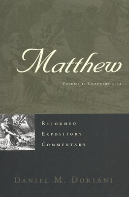 Matthew, 2 Vols: Reformed Expository Commentary [REC]   -     By: Daniel M. Doriani