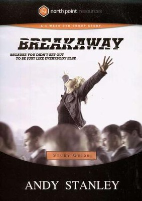 Breakaway Study Guide - Slightly Imperfect  -     By: Andy Stanley