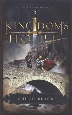 Kingdom's Hope, Kingdom Series #2   -     By: Chuck Black