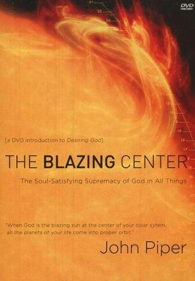 The Blazing Center, 3-DVD Set   -     By: John Piper