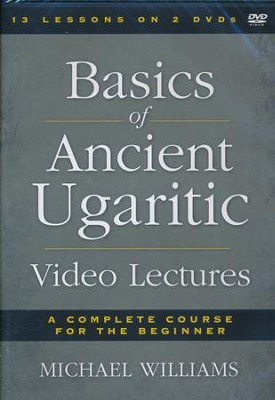 Basics Of Ancient Ugaritic Video Lectures  -     By: Michael Williams