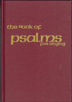 The Book of Psalms for Singing, Burgundy Hardcover  -