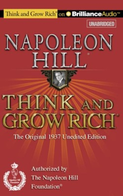Think and Grow Rich (1937 Edition): The Original 1937 Unedited Edition - unabridged audiobook on CD  -     By: Napoleon Hill