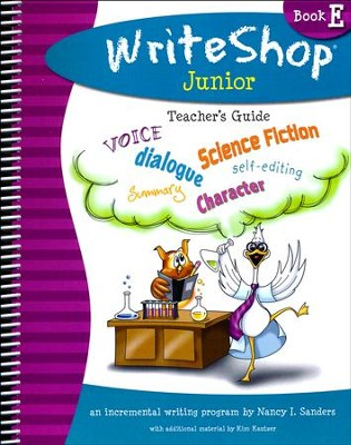 WriteShop Junior Book E Teacher's Guide   -     By: Kim Kautzer, Debbie Oldar