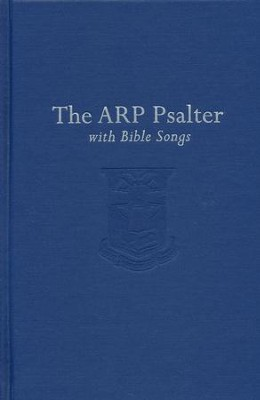 The Associate Reformed Presbyterian Psalter  -
