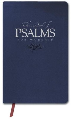 The Book of Psalms for Worship, Slim Gift Edition  -