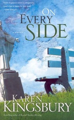 On Every Side, Repackaged  -     By: Karen Kingsbury