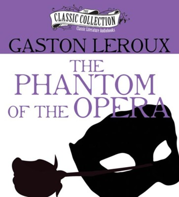 The Phantom of the Opera - unabridged audiobook on CD  -     Narrated By: Barrett Whitener     By: Gaston Leroux