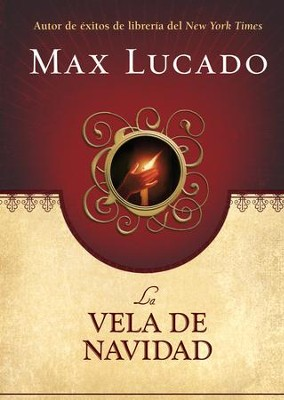 La Vela de Navidad (The Christmas Candle) - eBook  -     By: Max Lucado