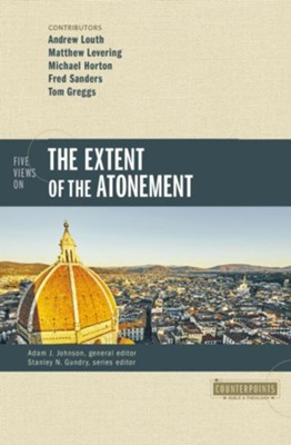 Five Views on the Extent of the Atonement  -     By: Michael Horton, Fred Sanders