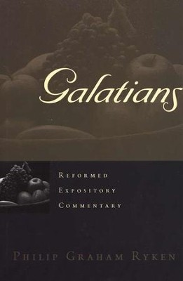 Galatians: Reformed Expository Commentary [REC]   -     By: Philip Graham Ryken