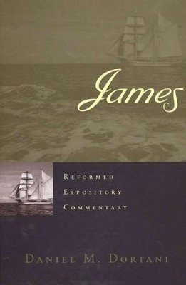 James: Reformed Expository Commentary [REC]   -     By: Daniel M. Doriani