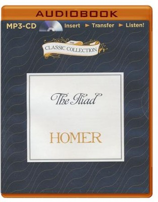 The Iliad - unabridged audiobook on MP3-CD  -     Narrated By: John Lescault     By: Homer